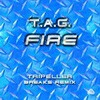 TAG - Fire (Tripeller breaks remix) - buy and download mp3 at iTunes, Beatport, Sony Connect, Ministry of Sound, Walmart, Juno, Magnetic Grooves, Resonant Vibes, Play it Tonight, Release Records, eMusic, DJ Download, and many more...