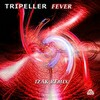 Tripeller - Fever (Izak remix) - buy and download mp3 at iTunes, Beatport, Sony Connect, Ministry of Sound, Walmart, Juno, Magnetic Grooves, Resonant Vibes, Play it Tonight, Release Records, eMusic, DJ Download, and many more...